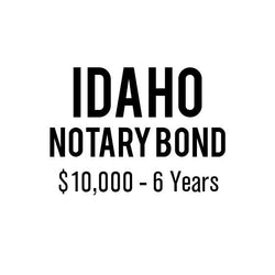 Idaho Notary Bond ($10,000, 6 years)