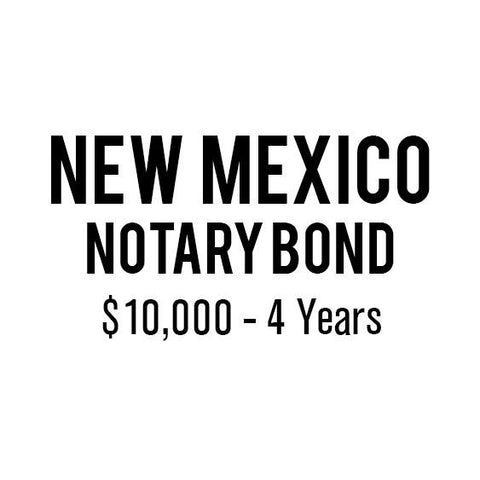 New Mexico Notary Bond ($10,000, 4 years)