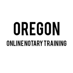 Oregon Online Notary Training
