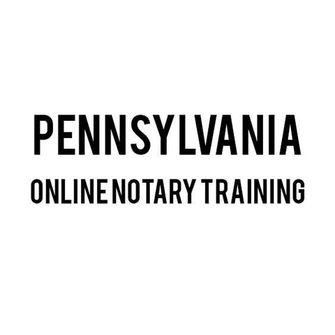 Pennsylvania Online Notary Training
