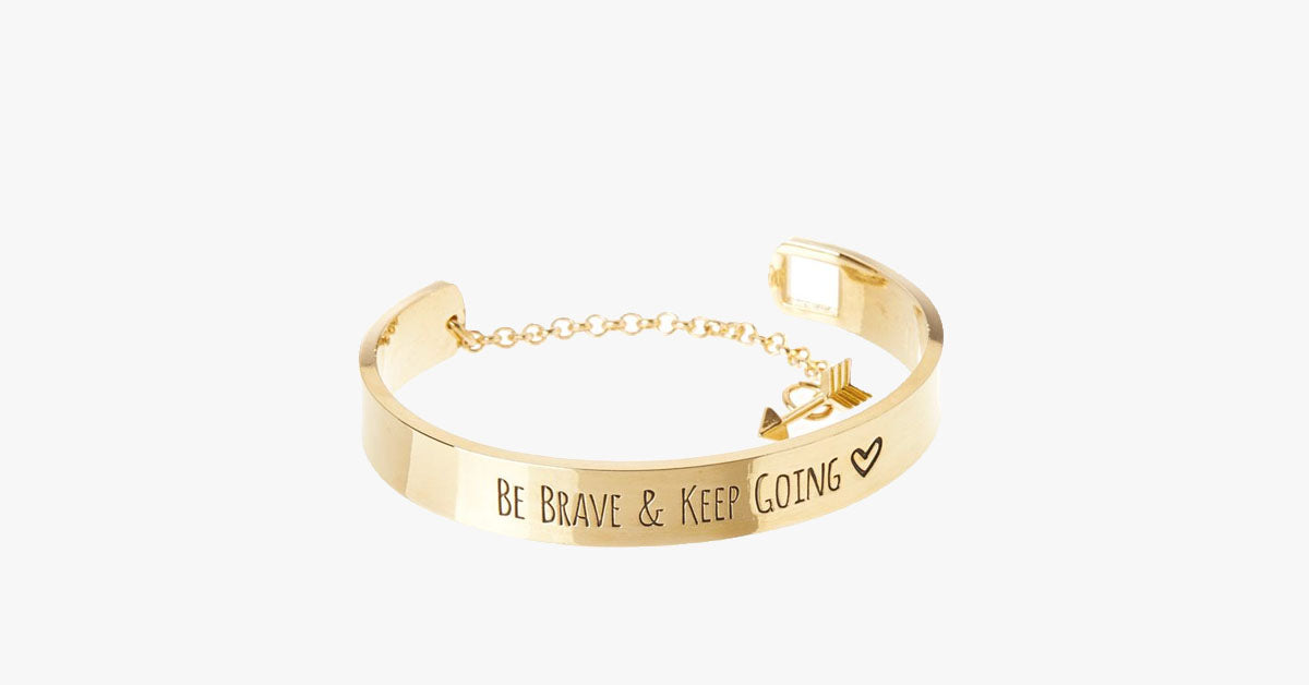 Be Brave & Keep Going Engraved Bangle - FREE SHIP DEALS