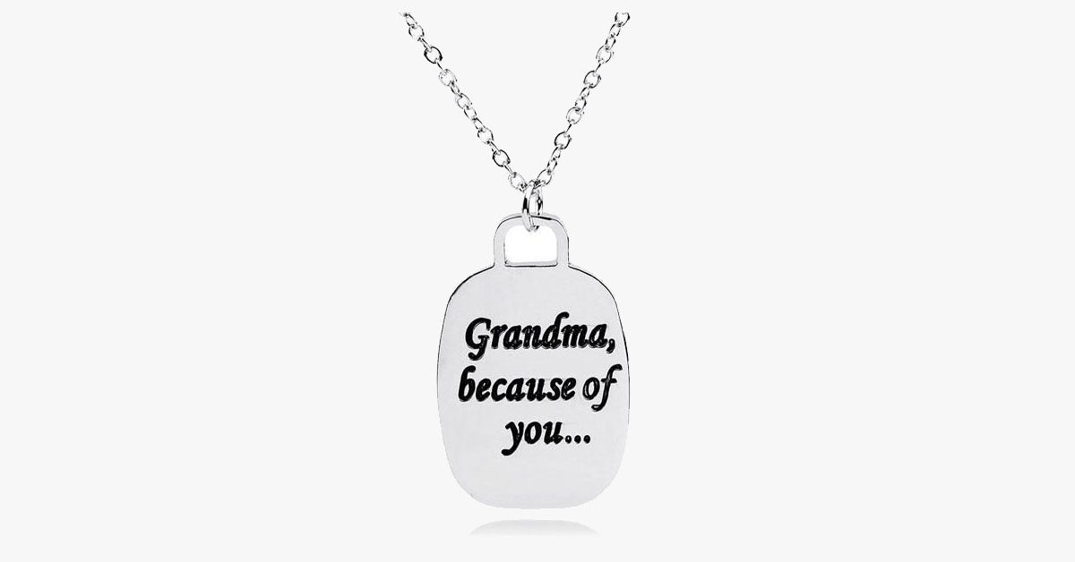Because of You Grandma - FREE SHIP DEALS