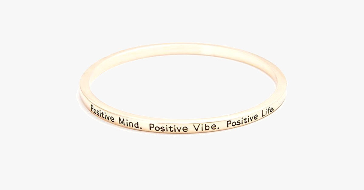 Positive Mind Bangle - FREE SHIP DEALS