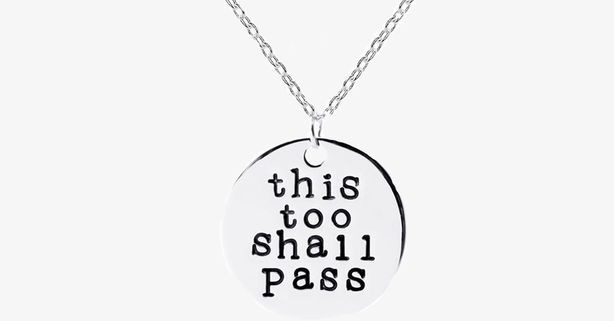 This Too Shall Pass Charm Necklace