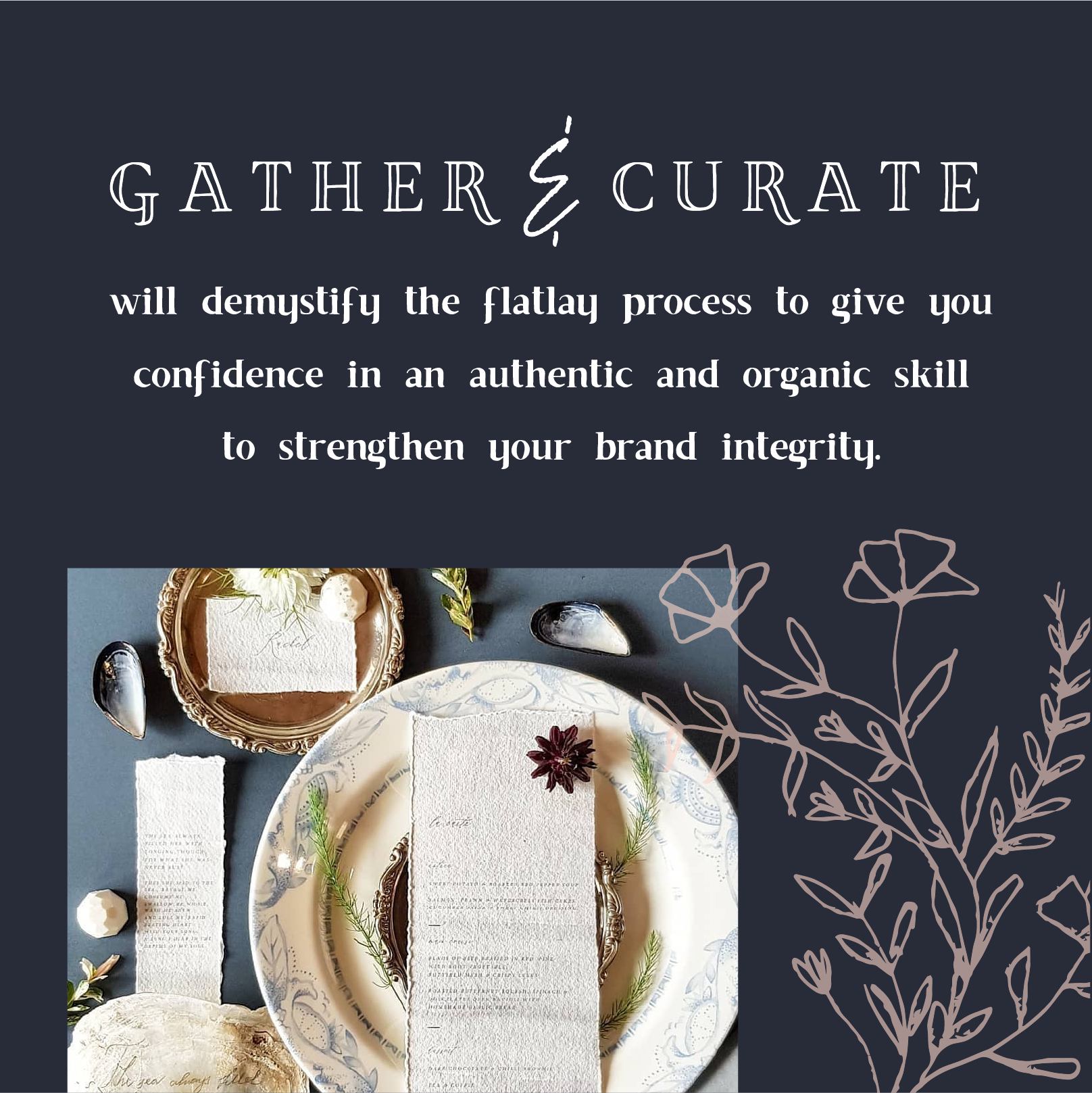 Gather & Curate - 18th May 2021