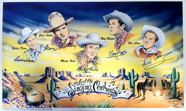 The Last of the Singing Cowboys - limited edition print. ©1994 Signed by Gene Autry, Roy Rogers, etc. LAST FOUR AVAILABLE!!