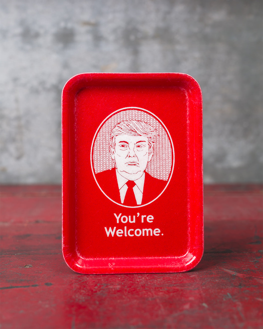 """You're Welcome"" Trump Tip Tray - Fishs Eddy"