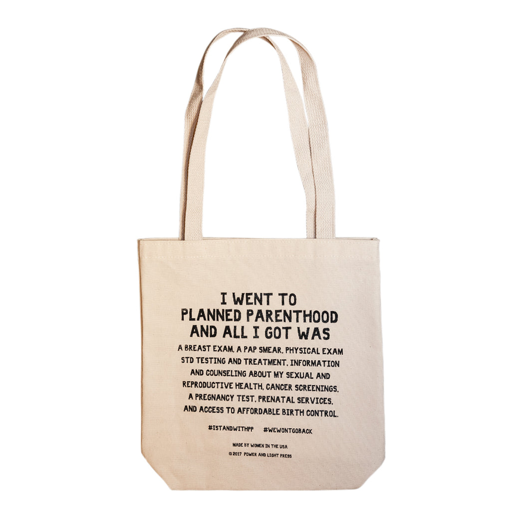 """I Went to Planned Parenthood"" Tote - Fishs Eddy"