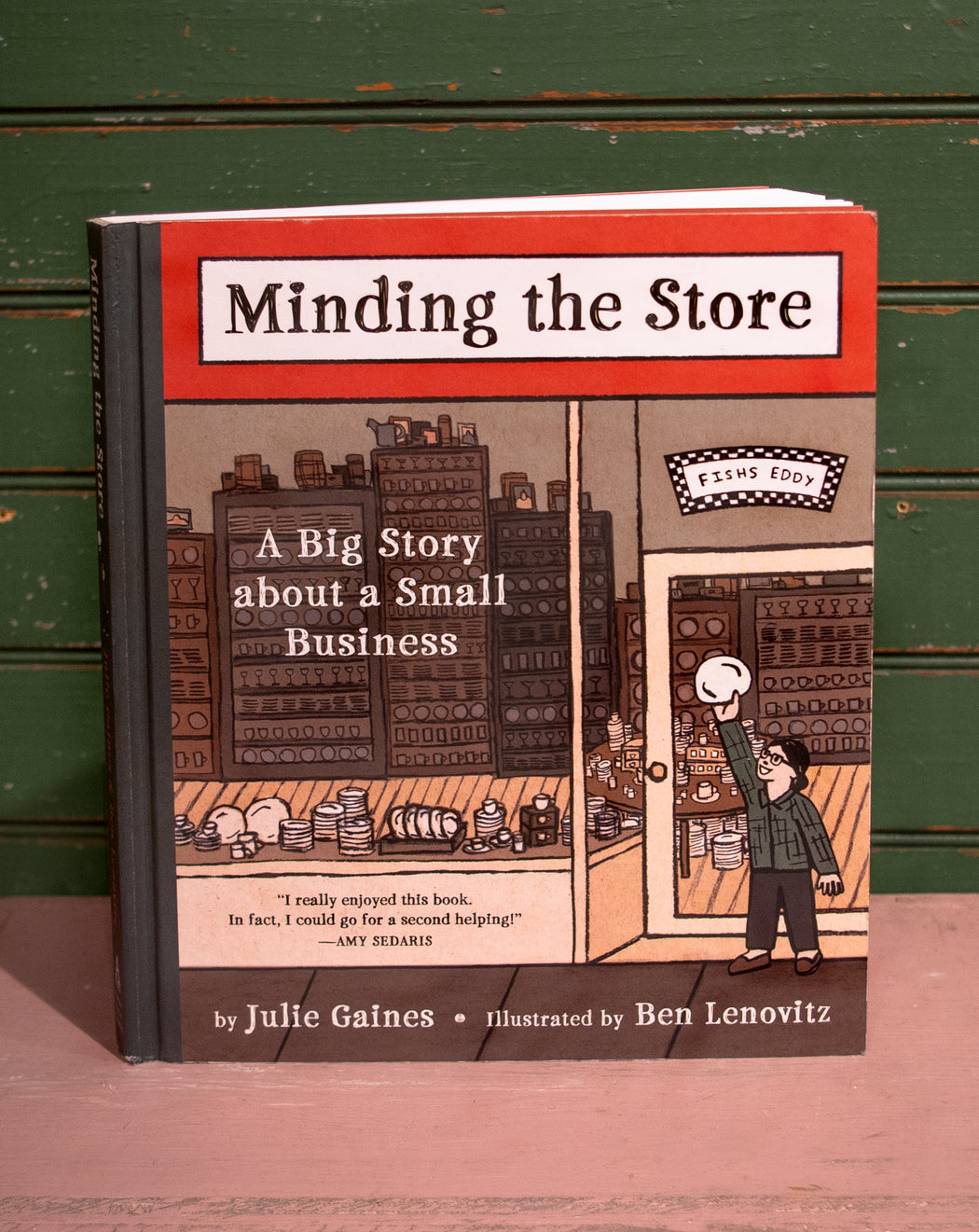 Minding the Store: A Big Story about a Small Business - Hardcover - Fishs Eddy