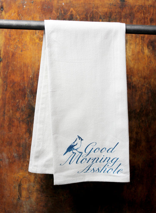 """Good Morning Asshole"" Dish Towel"