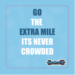 Gym Devotion motivation quote-Go the extra mile It's never crowded