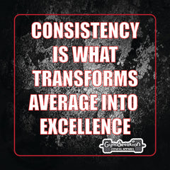 Gym Devotion motivation quote-Consistency is what transforms average into excellence