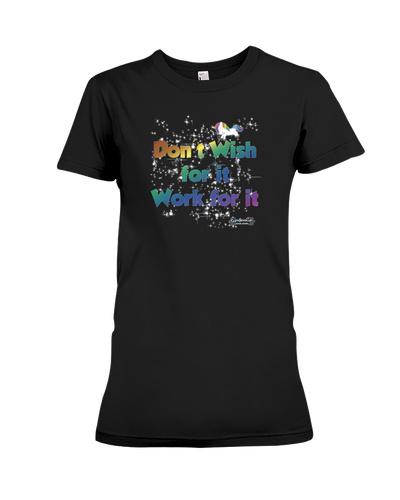 Don't wish for it, work for it fitness tee shirt - Gym Devotion
