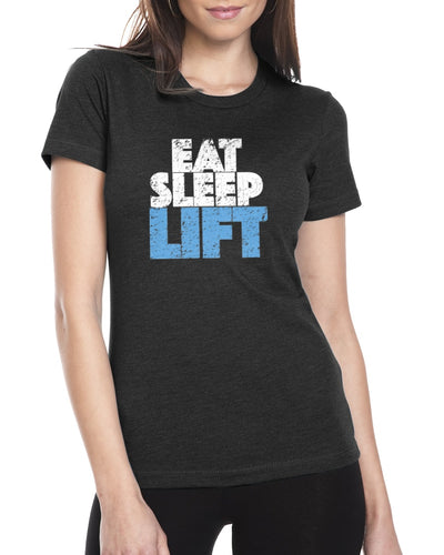Eat, Sleep, Lift Fitness Tee