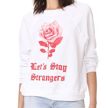 Load image into Gallery viewer, Wildfox Let's Stay Strangers Sweatshirt