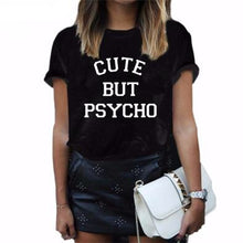 Load image into Gallery viewer, Cute but Psycho Tee