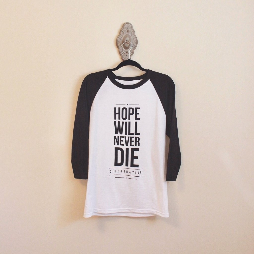 Oilersnation Hope Will Never Die Baseball Tee