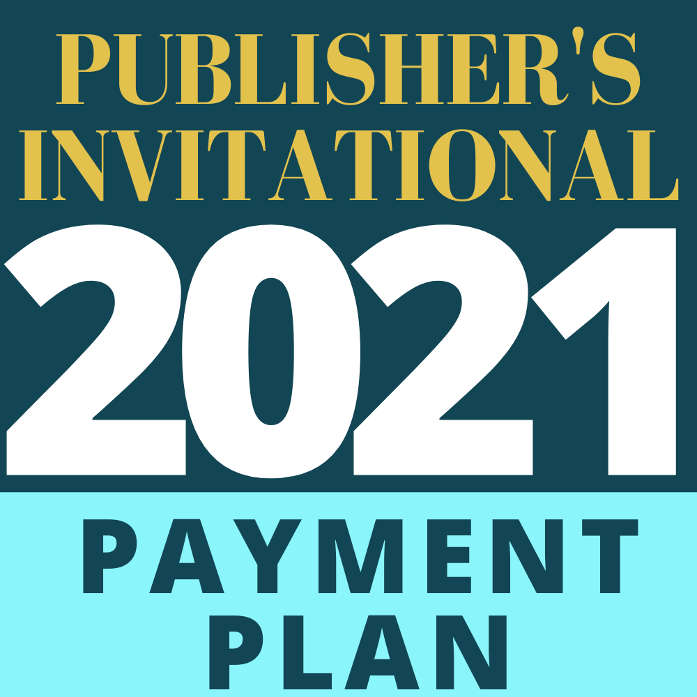 2021 Adirondack's Publisher's Invitational Registration – **8 Payment Plan**