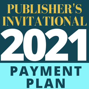 2021 Adirondack's Publisher's Invitational Registration – **9 Payment Plan**