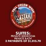 2020 Fall Color Week - Suites: Private Bedroom, Private Bath with Sitting Area *** 3 PAYMENT PLAN ***