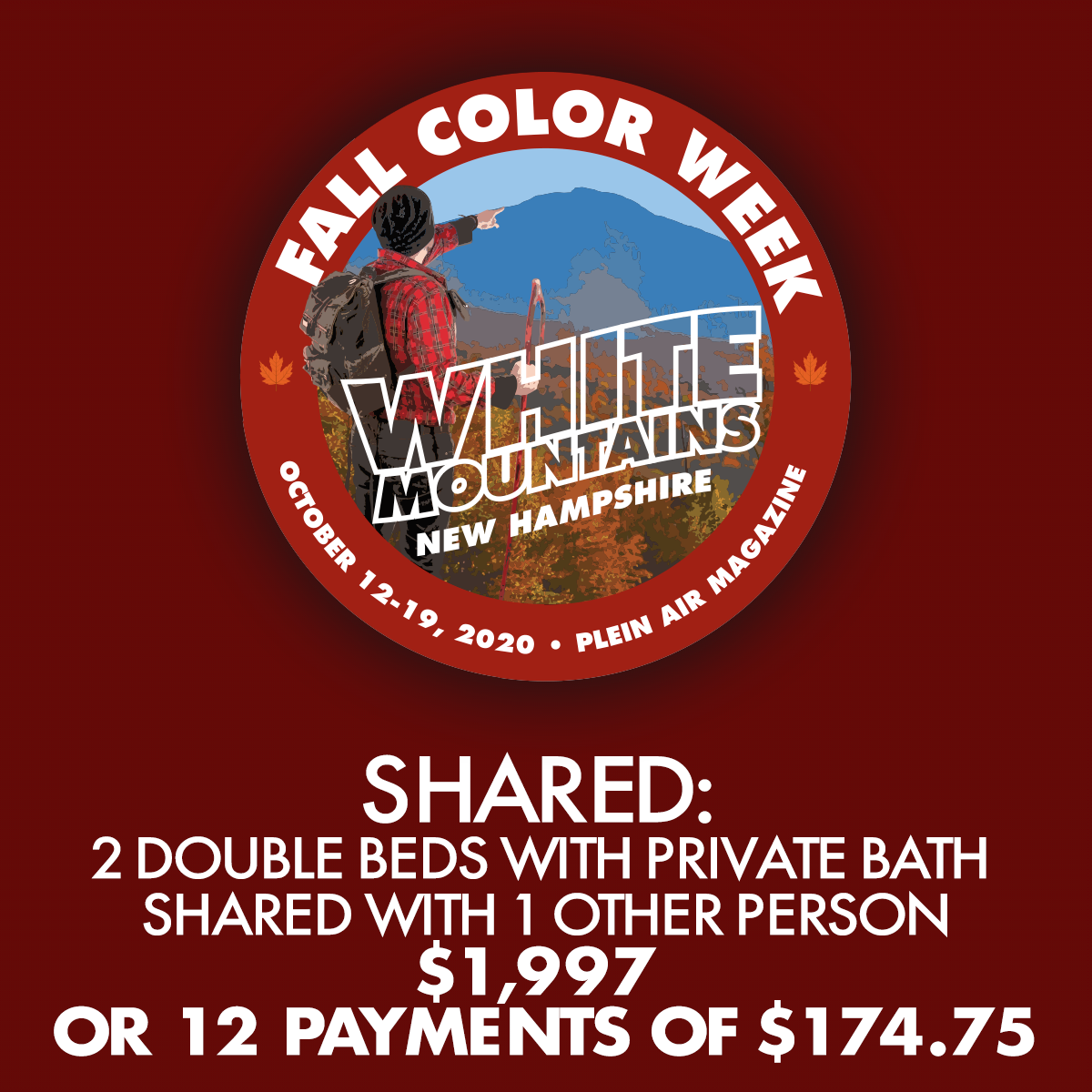 2020 Fall Color Week - Shared: 2 Double Beds with Private Bath Shared with 1 Other Person ** 12 PAYMENT PLAN ** - FCW19