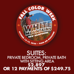 2020 Fall Color Week - Suites: Private Bedroom, Private Bath with Sitting Area ** 12 PAYMENT PLAN **  - FCW19