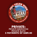 2020 Fall Color Week - Private: Private Bedroom with Private Bath *** 5 PAYMENT PLAN ***