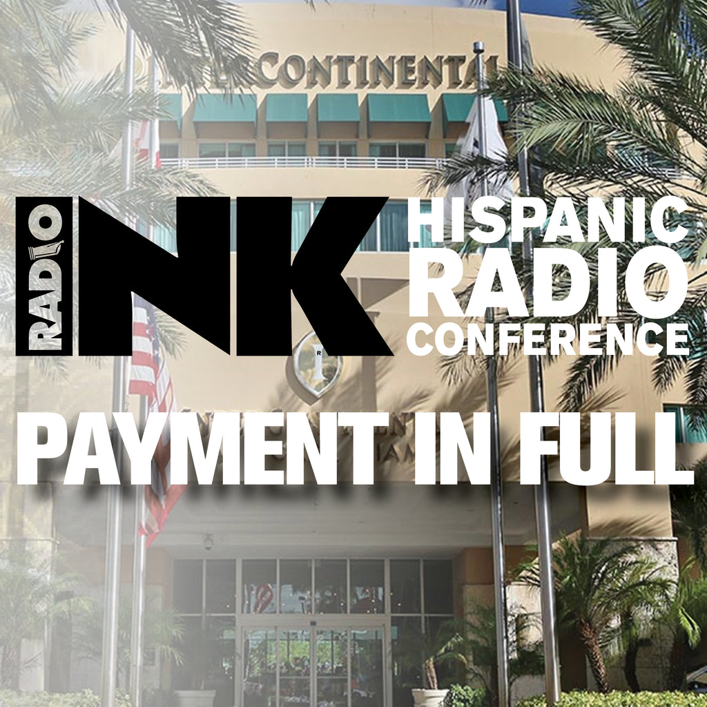 2020 Hispanic Radio Conference – Pre-Early Bird – $595 - SH