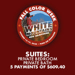 2020 Fall Color Week - Suites: Private Bedroom, Private Bath with Sitting Area *** 5 PAYMENT PLAN ***