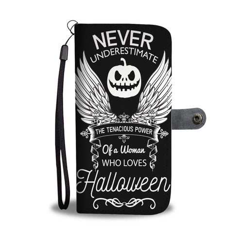 Never Underestimate A Woman Who Loves Halloween Wallet Case - - Ineffable Shop
