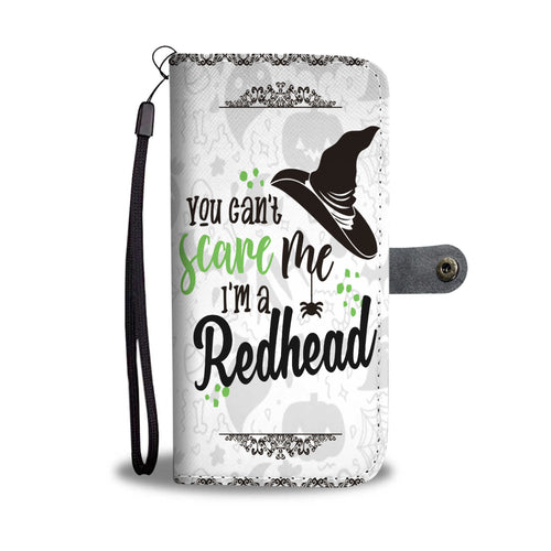 Halloween You Can't Scare Me I'm A Redhead Wallet Case - Ineffable Shop