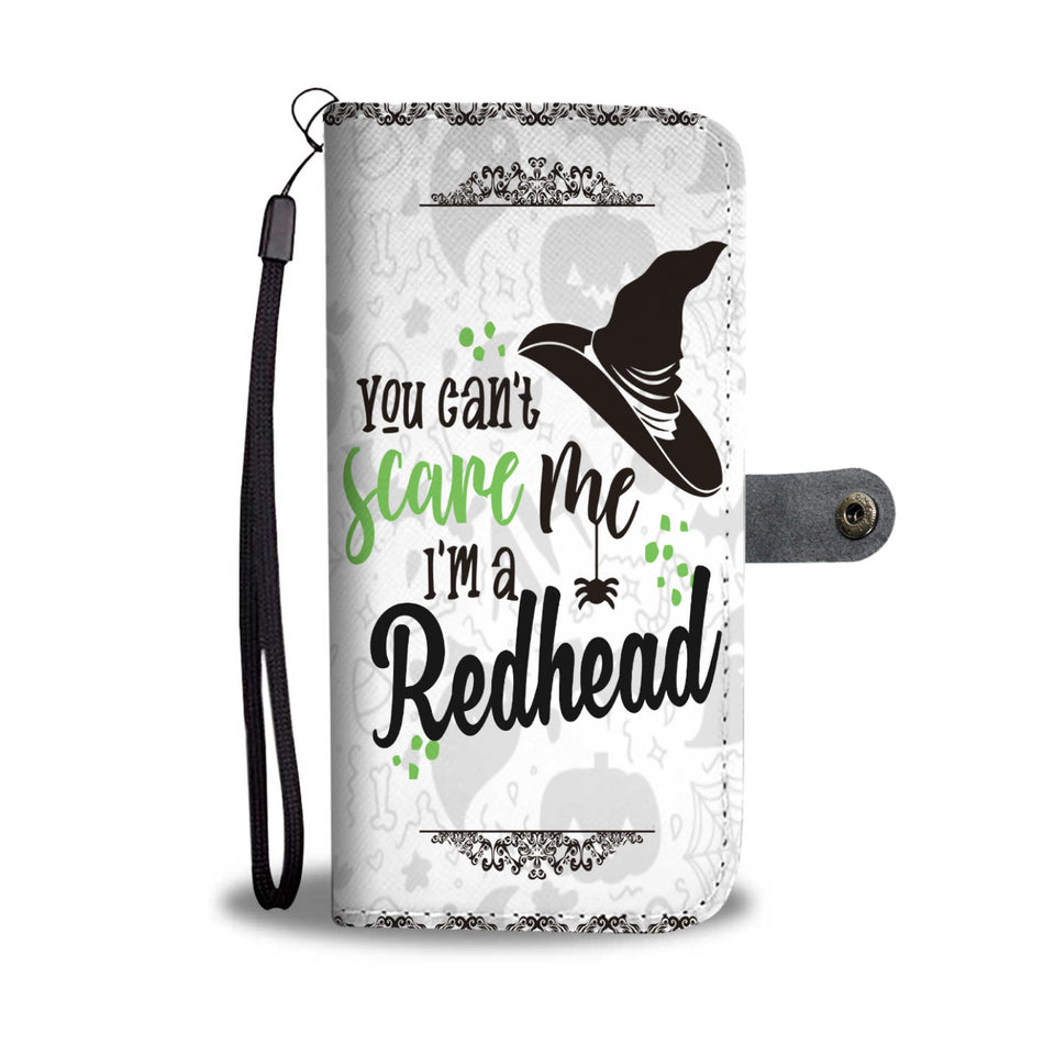 Halloween You Can't Scare Me I'm A Redhead Wallet Case