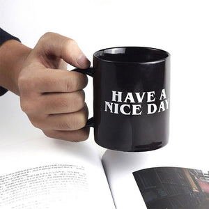 Hilarious Sarcastic Mug - - Ineffable Shop