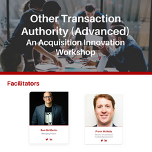 Other Transaction Authority (Advanced) Workshop