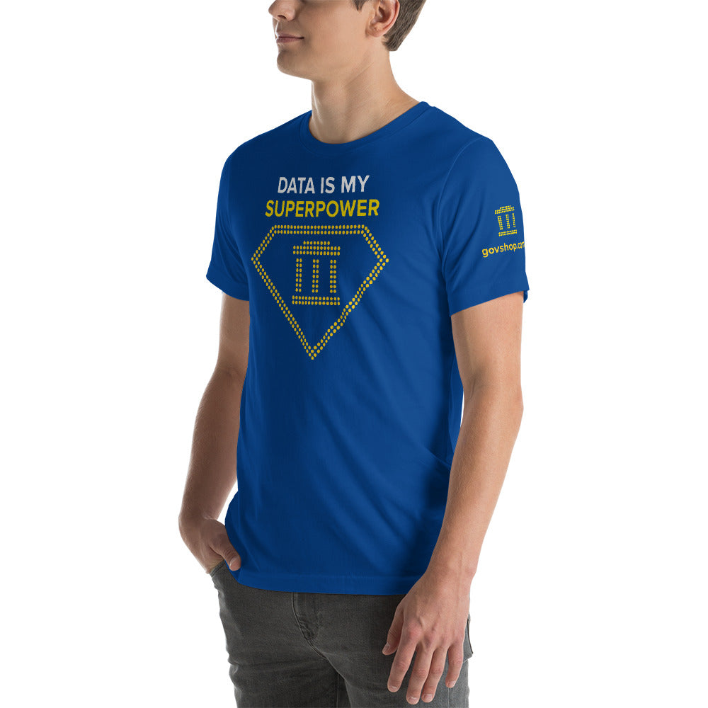 GovShop Short-Sleeve Unisex T-Shirt - Data is my Superpower