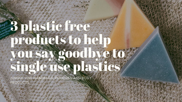 3 plastic free products to help you say goodbye to single use plastics