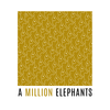A Million Elephants