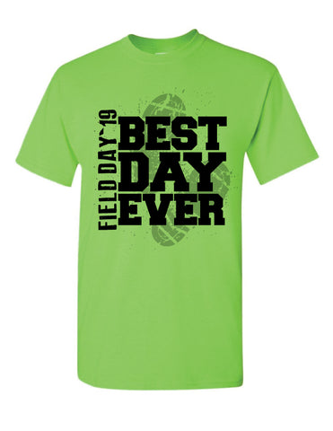 Best Day Ever Field Day Design