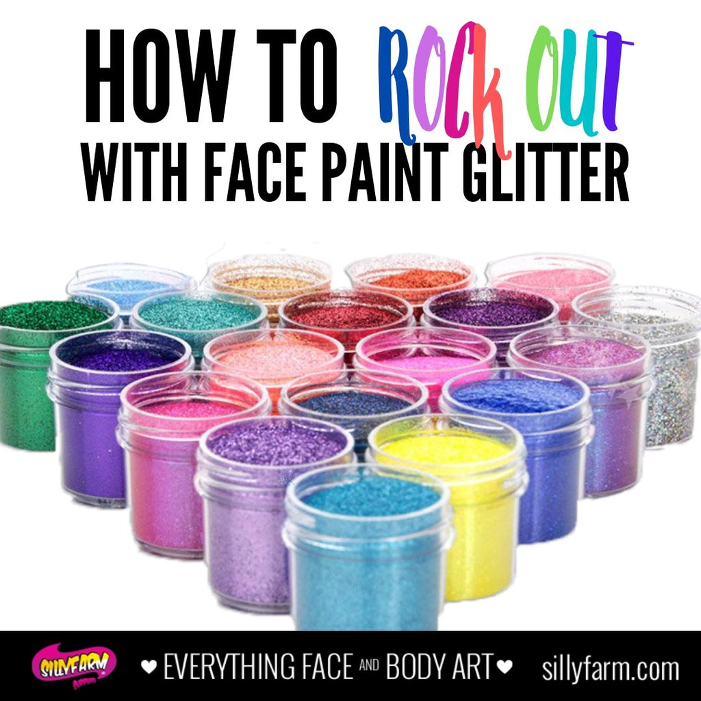 How to Rock Out With Face Paint Glitter | Silly Farm Supplies