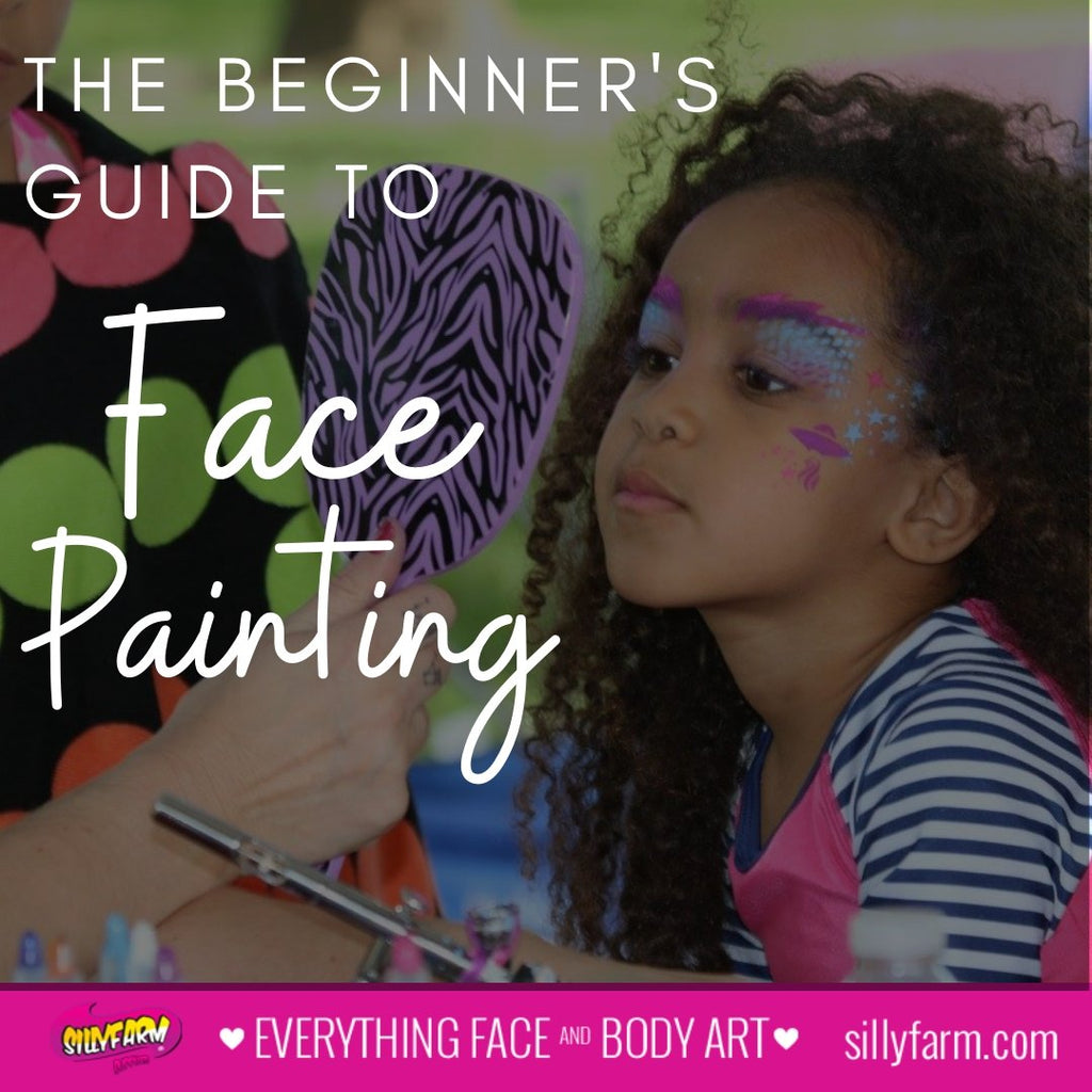 The Beginner's Guide to Face Paint | Silly Farm Supplies