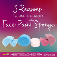 Three Reasons to Use a Quality Face Paint Sponge