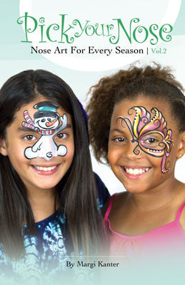 Pick Your Nose: Nose Art for Every Season Vol 2 by Margi Kanter
