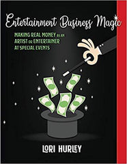 Entertainment Business Magic Book by Lori Hurley - Silly Farm Supplies