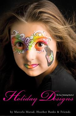 The Face Painting Book of Holiday Designs by Mama Clown