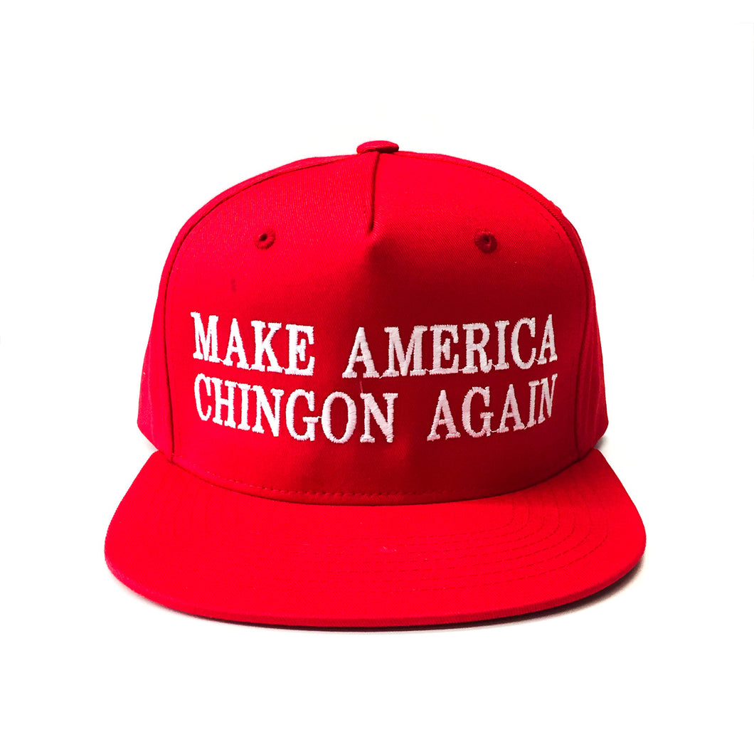 Make America Chingon Again