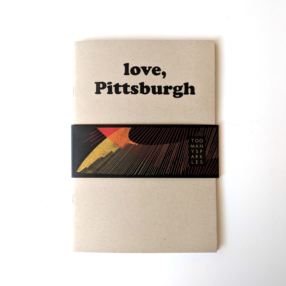love, Pittsburgh Notebook