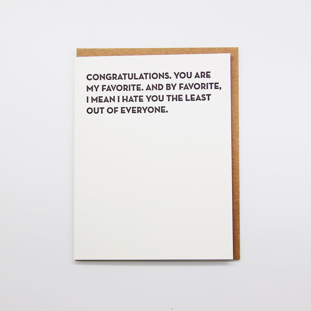 Congratulations. You Are My Favorite card.