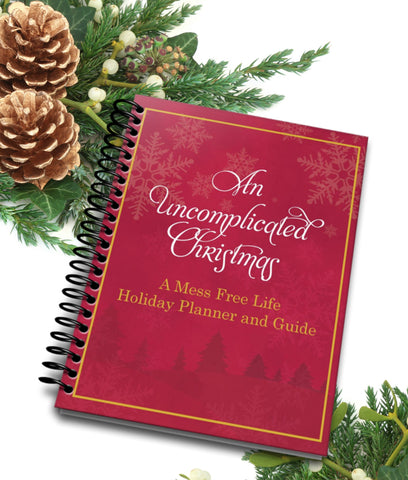 A Mess Free Life's 2017 Holiday Planner and Guide