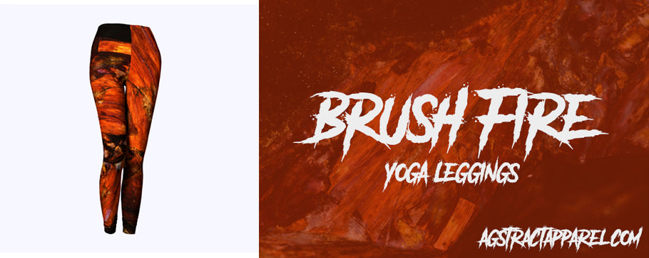 Introductory Releases - 'Brush Fire' Leggings and Yoga Leggings