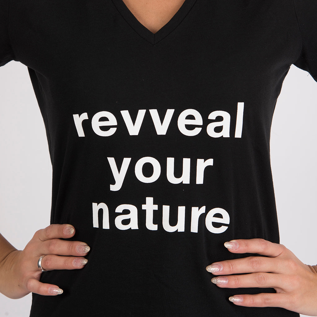 REVVEAL YOUR NATURE T-SHIRT